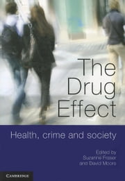 The Drug Effect ebook by Fraser, Suzanne