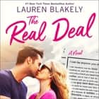The Real Deal - A Novel audiobook by Lauren Blakely