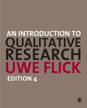 An Introduction to Qualitative Research ebook by Professor Uwe Flick