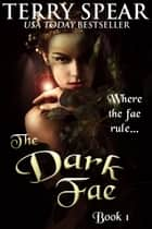 The Dark Fae ebook by
