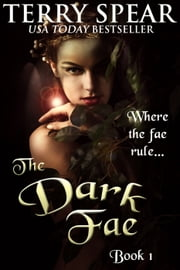 The Dark Fae ebook by Terry Spear