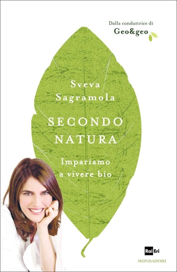 Secondo natura ebook by Sveva Sagramola