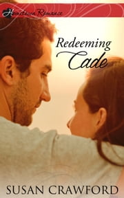Redeeming Cade ebook by Susan Crawford