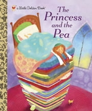 The Princess and the Pea ebook by Jana Christy,Golden Books