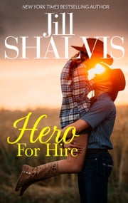 Hero for Hire ebook by Jill Shalvis