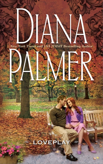 LovePlay ebook by Diana Palmer
