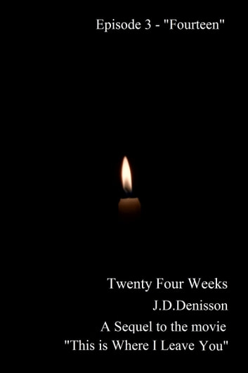 "Twenty Four Weeks - Episode 3 - ""Fourteen"" (PG) ebook by James David Denisson"
