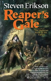 Reaper's Gale - Book Seven of The Malazan Book of the Fallen ebook by Steven Erikson