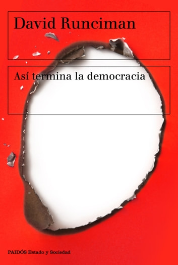 Así termina la democracia ebook by David Runciman