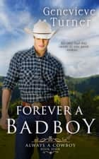 Forever a Bad Boy ebook by Genevieve Turner