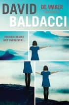 De waker ebook by David Baldacci, Fanneke Cnossen