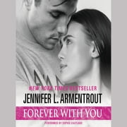 Forever with You audiobook by Jennifer L. Armentrout