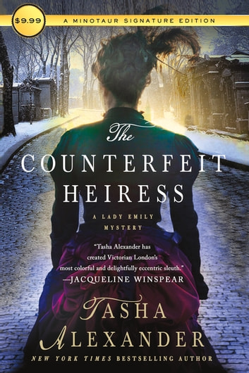 The Counterfeit Heiress - A Lady Emily Mystery ebook by Tasha Alexander
