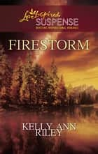 Firestorm ebook by Kelly Ann Riley