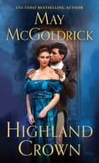 Highland Crown eBook by May McGoldrick