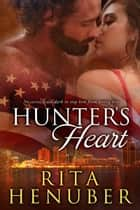 Hunter's Heart ebook by