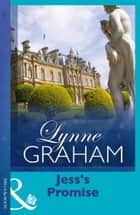 Jess's Promise (Mills & Boon Modern) (Lynne Graham Collection) ebook by Lynne Graham