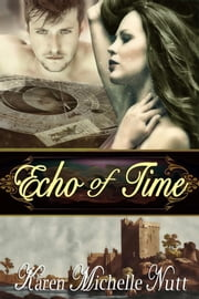 Echo of Time ebook by Karen Michelle Nutt