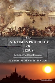 The End-times Prophecy Of Jesus ebook by Gerrie Malan