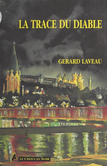 La trace du diable ebook by Gérard Laveau