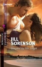 Tempted by His Target ebook by Jill Sorenson