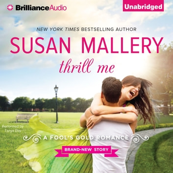 Thrill Me audiobook by Susan Mallery