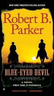 Blue-Eyed Devil ebook by Robert B. Parker