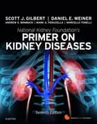 National Kidney Foundation Primer on Kidney Diseases ebook by Daniel E. Weiner, MD, MS,...