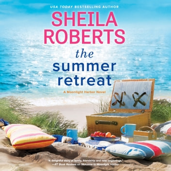 The Summer Retreat audiobook by Sheila Roberts