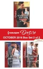 Harlequin Desire October 2016 - Box Set 2 of 2 - The Black Sheep's Secret Child\His Secret Baby Bombshell\His Illegitimate Heir ebook by Cat Schield, Jules Bennett, Sarah M. Anderson