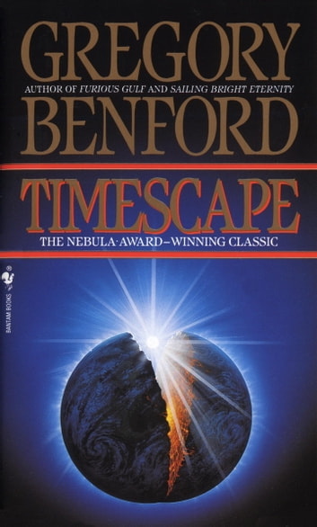 Timescape - A Novel ebook by Gregory Benford