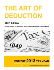 The Art of Deduction - 36th Edition ebook by California Lawyers for the Arts
