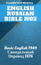 English Russian Bible No2 - Basic English 1949 - Синодольный Перевод 1876 ebook by TruthBeTold Ministry, Joern Andre Halseth, Samuel Henry Hooke