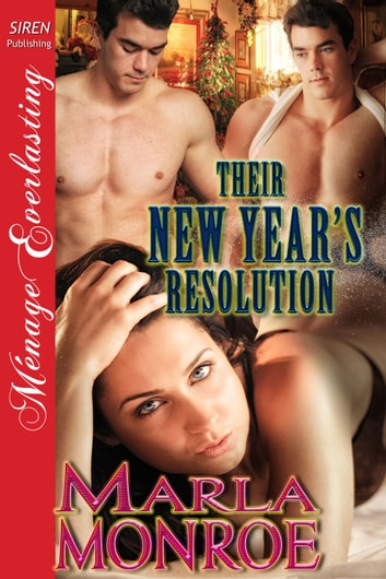 Their New Year's Resolution ebook by Marla Monroe