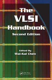 The VLSI Handbook, Second Edition ebook by Chen, Wai-Kai