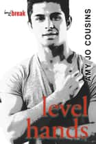 Level Hands ebook by Amy Jo Cousins