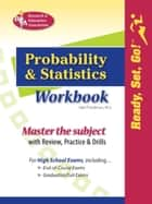Probability & Statistics Workbook - Classroom Edition ebook by Mel Friedman