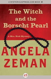The Witch and the Borscht Pearl ebook by Angela Zeman