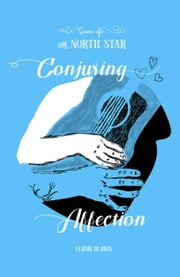 Conjuring Affection - Coven of the North Star, #1 ebook by Elizabeth Davis