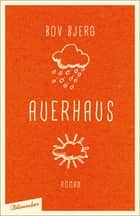 Auerhaus - Roman ebook by Bov Bjerg