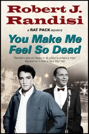You Make Me Feel So Dead ebook by Robert J. Randisi