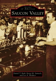 Saucon Valley ebook by Daniel T. Ruth,Karen M. Samuels,Lee A. Weidner