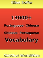 13000+ Portuguese - Chinese Chinese - Portuguese Vocabulary ebook by Gilad Soffer