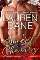 Sweet Charity ebook by Lauren Dane