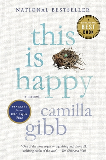This Is Happy ebook by Camilla Gibb