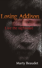 Losing Addison ebook by Marty Beaudet