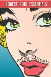 Drag Queen (Robert Rodi Essentials) ebook by Robert Rodi
