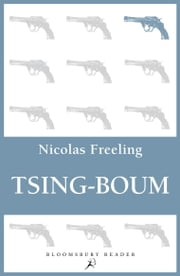 Tsing-Boum ebook by Nicolas Freeling