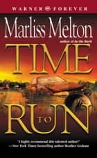 Time to Run ebook by Marliss Melton