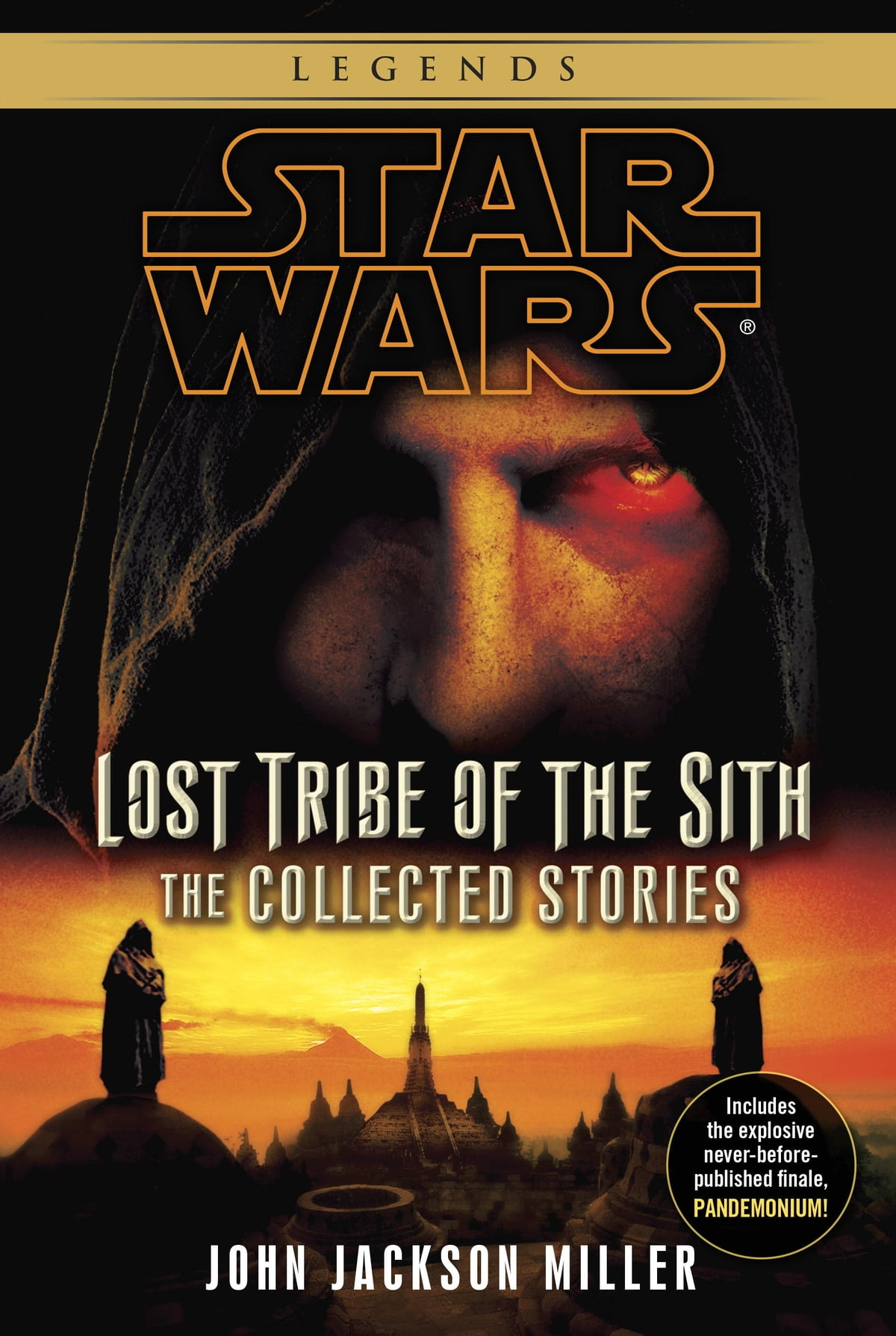 Lost Tribe Of The Sith: Star Wars Legends: The Collected Stories Ebook By  John